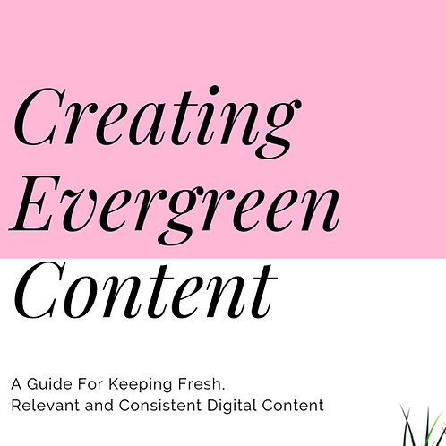 Creating Evergreen Content E-Guide