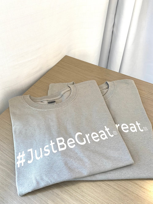 #JustBeGreat T-shirt