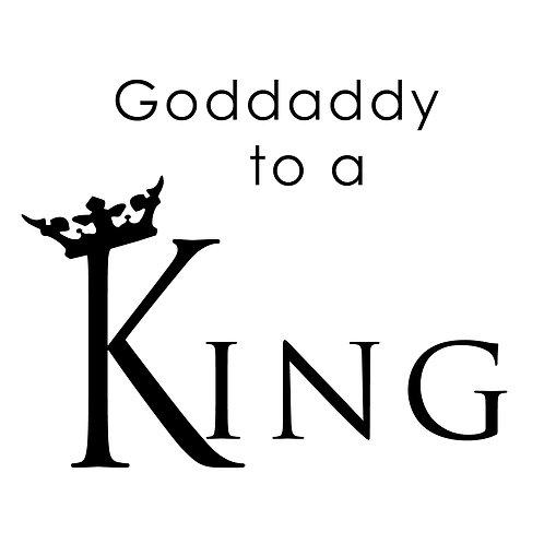 Goddaddy to a King