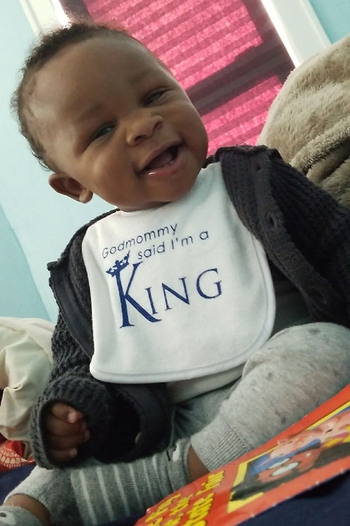 Bib - Godmommy Said I'm a King