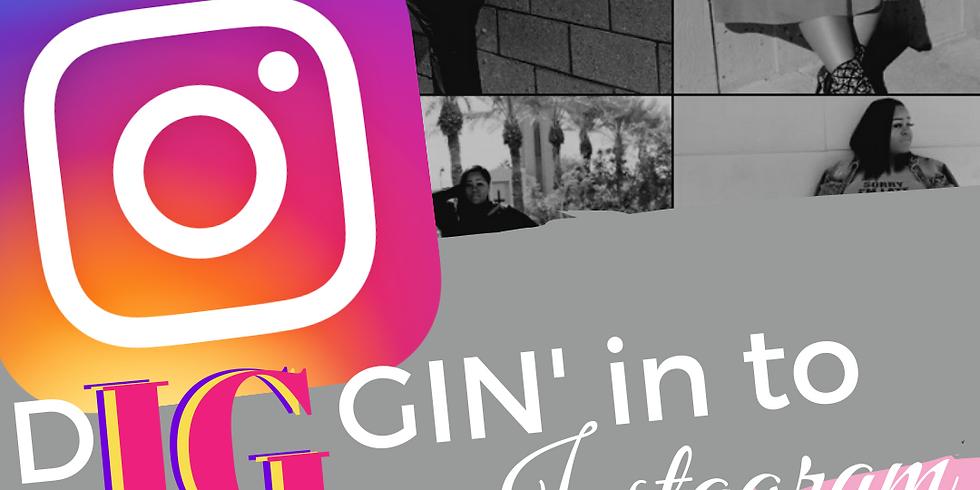 Diggin' In To Instagram - Phoenix, AZ