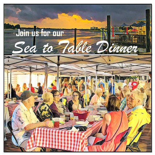 Sea to Table Dinner