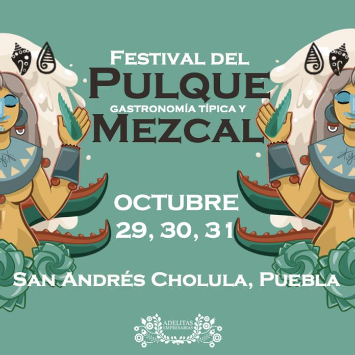 Festival del Pulque, Gastronomía Típica y Mezcal