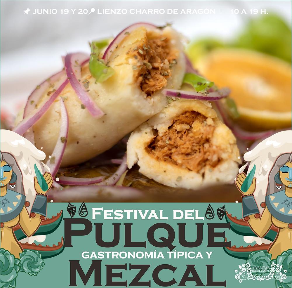 Festival del Pulque, Gastronomía típica y Mezcal!