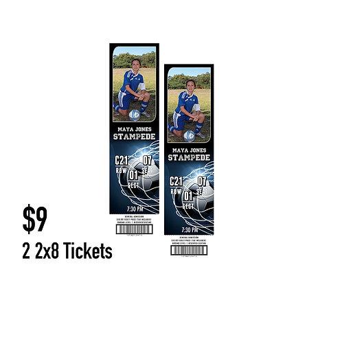 X. Tickets 2x8 (set of 2)