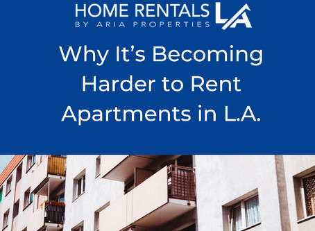 Why It's Becoming Harder to Rent Apartments in L.A.