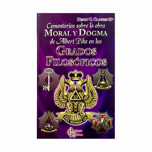 Comentarios sobre la obra Moral y Dogma
