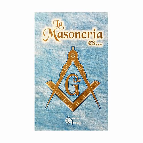 La Masoneria es...