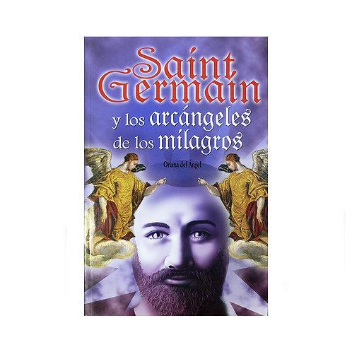 Saint Germain y los Arcangeles de los Milagros