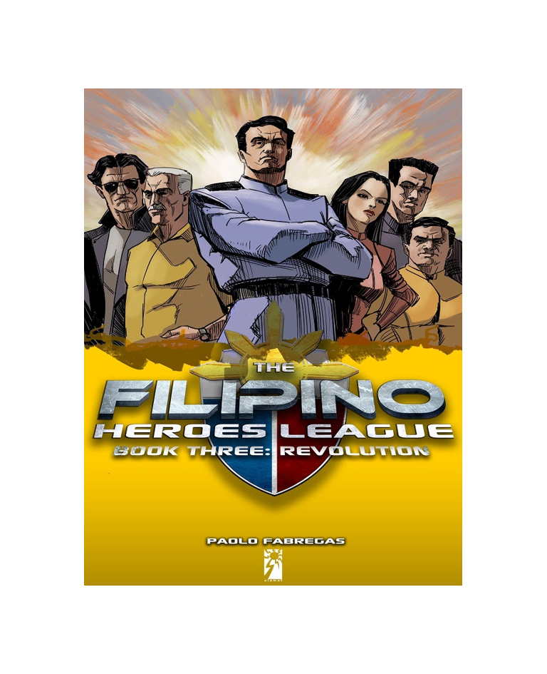 The Filipino heroes league book 3 by Pablo Fabregas