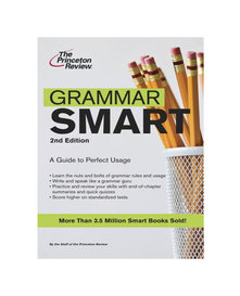Grammar smart : a guide to perfect usage by Princeton Review