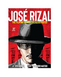 Jose Rizal : the Filipino hero's life illustrated by Ryo Konno