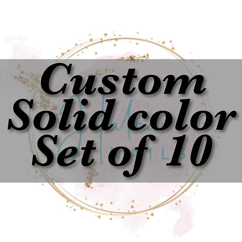 Custom Solid color nails set of 10