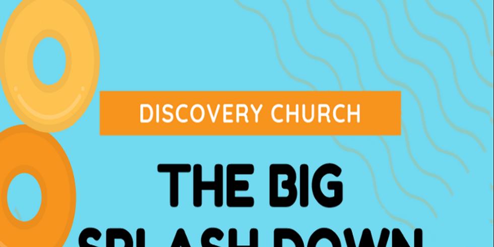 The Big Splash Down