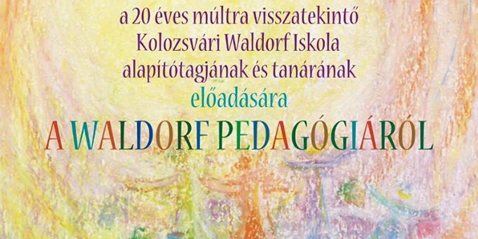 Dán Judit előadása a Waldorf pedagógiáról