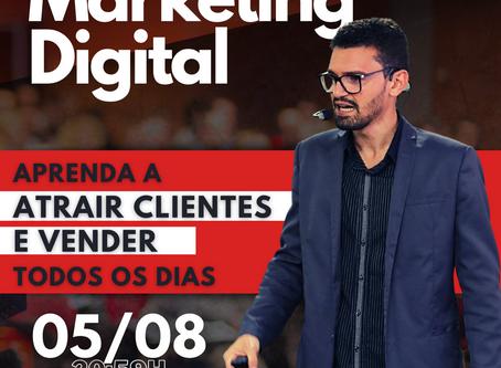 Marketing Digital: Aprenda a Atrair Clientes e Vender todos os dias.