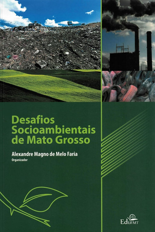 DESAFIOS SOCIOAMBIENTAIS DE MATO GROSSO