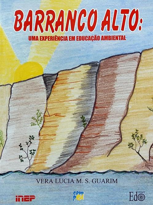 BARRANCO ALTO: UMA EXPERIÊNCIA EM EDUCAÇÃO AMBIENTAL