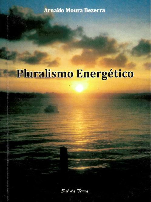 PLURALISMO ENERGÉTICO