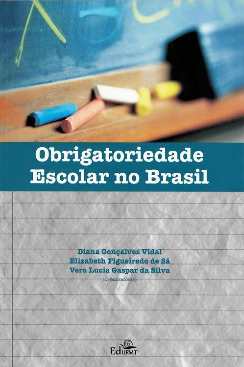 OBRIGATORIEDADE ESCOLAR NO BRASIL