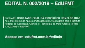 CONFIRA O RESULTADO FINAL DAS INSCRIÇÕES HOMOLOGADAS DO EDITAL N. 002/2019