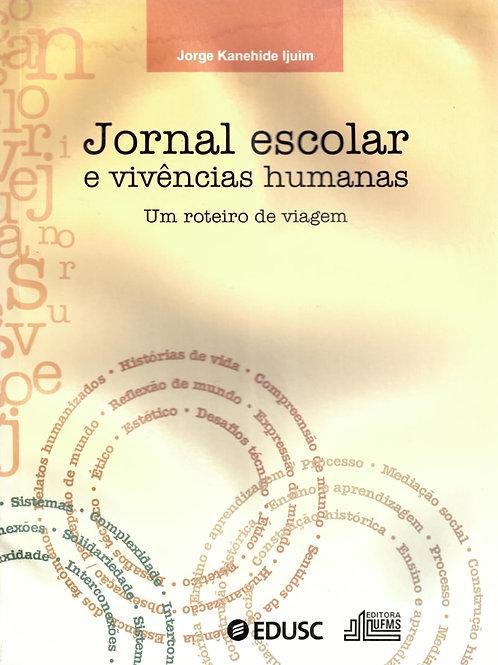 JORNAL ESCOLAR E VIVÊNCIAS HUMANAS: UM ROTEIRO DE VIAGEM