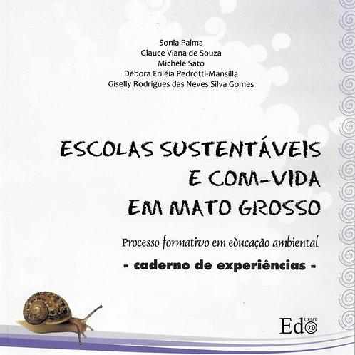 ESCOLAS SUSTENTÁVEIS E COM-VIDA EM MATO GROSSO: PROCESSO FORMATIVO EM EDUCAÇÃO A