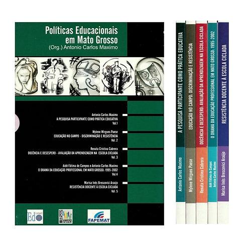 POLÍTICAS EDUCACIONAIS EM MATO GROSSO (VOL. 1 A V)