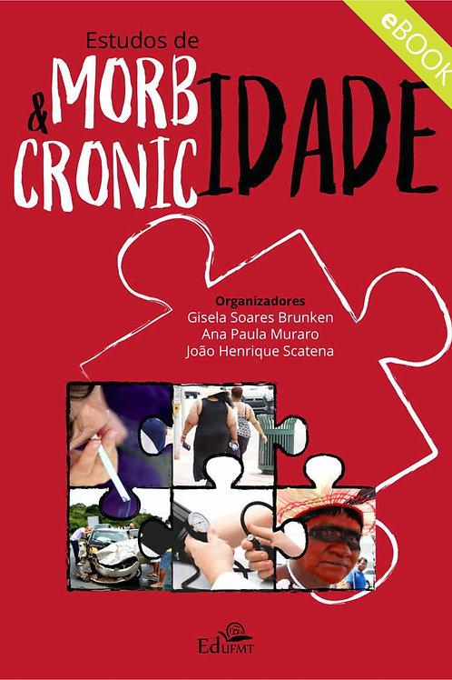 ESTUDOS DE MORBIDADE E CRONICIDADE