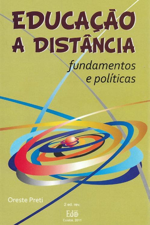 EDUCAÇÃO A DISTÂNCIA: FUNDAMENTOS E POLÍTICAS (2° EDIÇÃO)