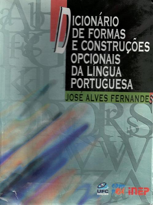 DICIONÁRIO DE FORMAS E CONSTRUÇÕES OPCIONAIS DA LÍNGUA PORTUGUESA