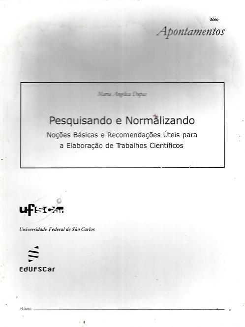 PESQUISANDO E NORMALIZANDO: NOÇÕES BÁSICAS E RECOMENDAÇÕES ÚTEIS PARA A ELABORAÇ