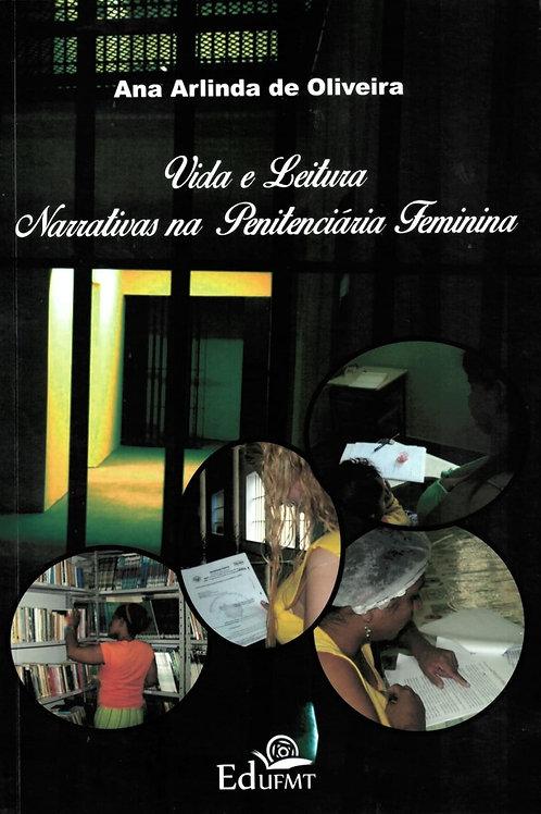 VIDA E LEITURA NARRATIVAS NA PENITENCIÁRIA FEMININA