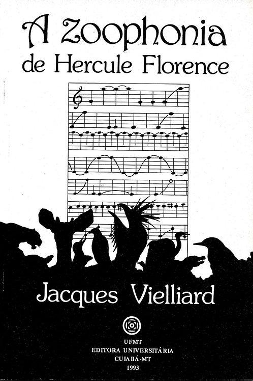 A ZOOPHONIA DE HERCULE FLORENCE