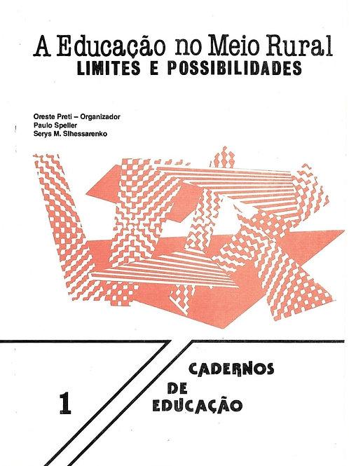 A EDUCAÇÃO NO MEIO RURAL: LIMITES E POSSIBILIDADES