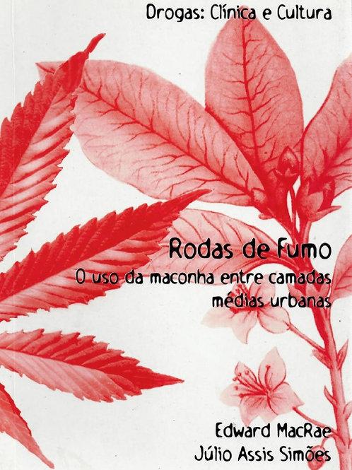 RODAS DE FUMO: O USO DA MACONHA ENTRE CAMADAS MEDIDAS URBANAS