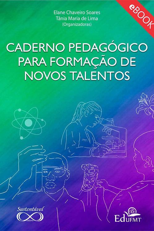 CADERNO PEDAGÓGICO PARA FORMAÇÃO DE NOVOS TALENTOS