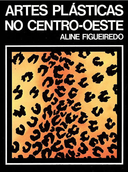 ARTES PLÁSTICAS NO CENTRO-OESTE