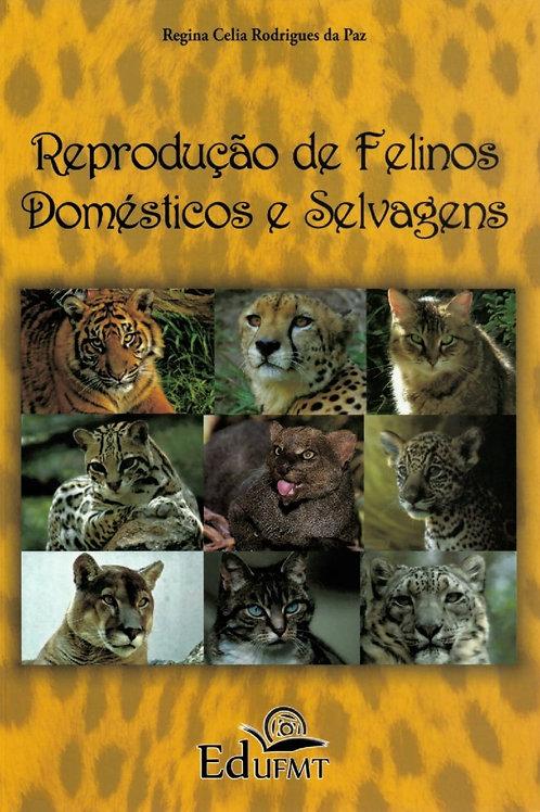 REPRODUÇÃO DE FELINOS DOMÉSTICOS E SELVAGENS