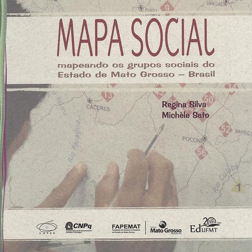 MAPA SOCIAL: MAPEANDO OS GRUPOS SOCIAIS DO ESTADO DE MATO GROSSO - BRASIL