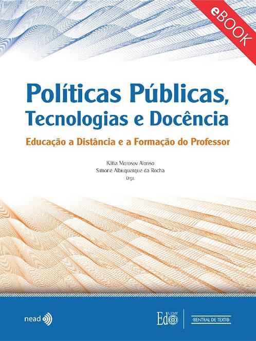 POLÍTICAS PÚBLICAS, TECNOLOGIAS E DOCÊNCIA