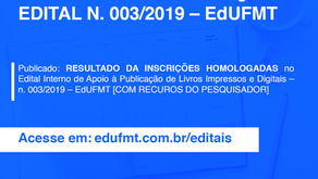 CONFIRA O RESULTADO FINAL DAS INSCRIÇÕES HOMOLOGADAS DO EDITAL N. 003/2019