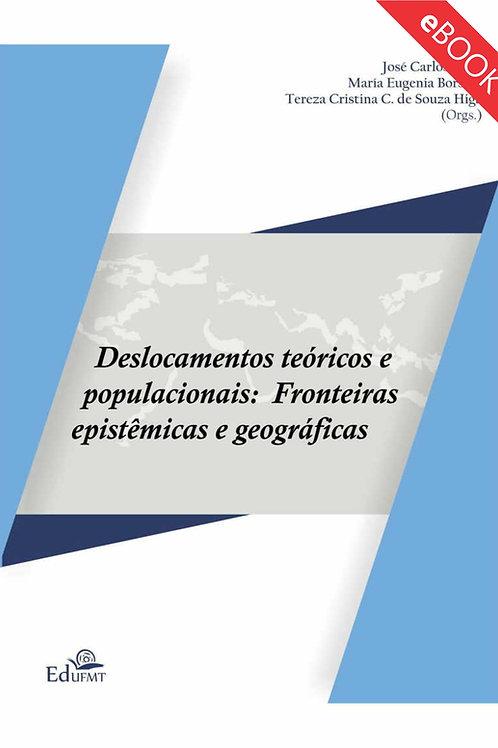 DESLOCAMENTOS TEÓRICOS E POPULACIONAIS: FRONTEIRAS EPISTÊMICAS E GEOGRÁFICAS