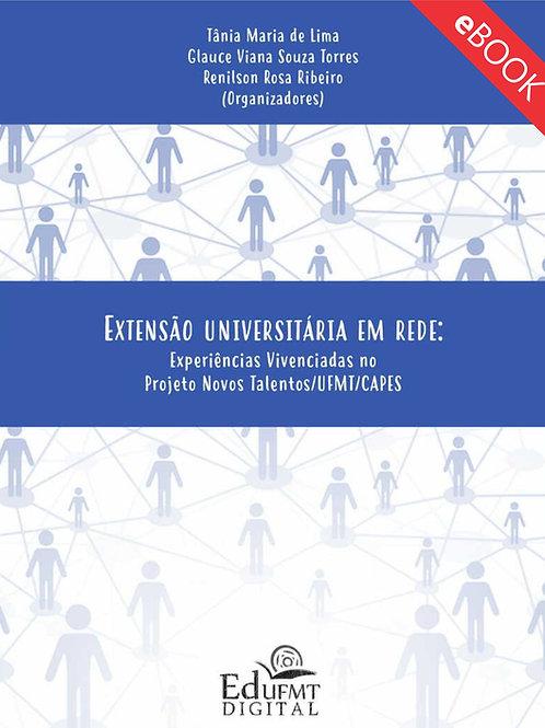 EXTENSÃO UNIVERSITÁRIA EM REDE: EXPERIÊNCIAS VIVENCIADAS NO PROJETO NOVOS TALENT