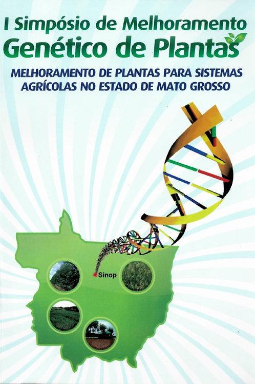 I SIMPÓSIO DE MELHORAMENTO GENÉTICO DE PLANTAS: MELHORAMENTO DE PLANTAS PARA SIS