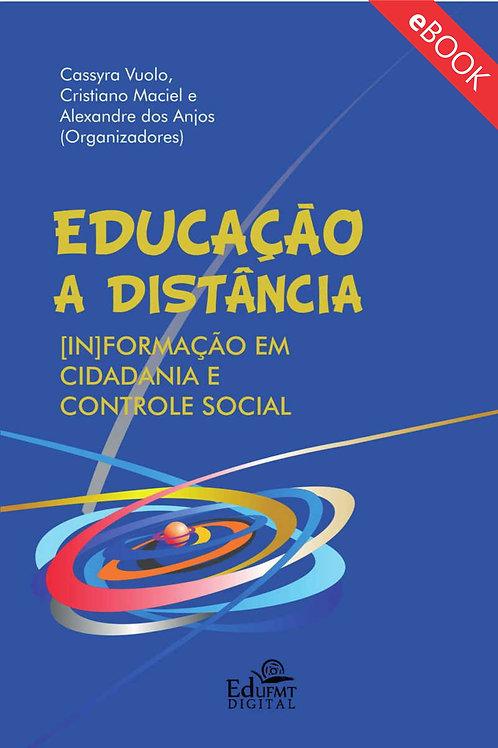 EDUCAÇÃO A DISTÂNCIA - [IN]FORMAÇÃO EM CIDADANIA E CONTROLE SOCIAL (2ªED.)