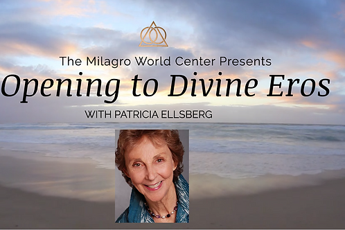 Opening to Divine Eros with Patricia Ellsberg