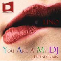 Lino-You Are A My Dj