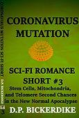 Coronavirus Mutation Sci-Fi Romance Shor