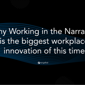 [Future of Work] Why Working in the Narrative is the biggest workplace innovation of this time